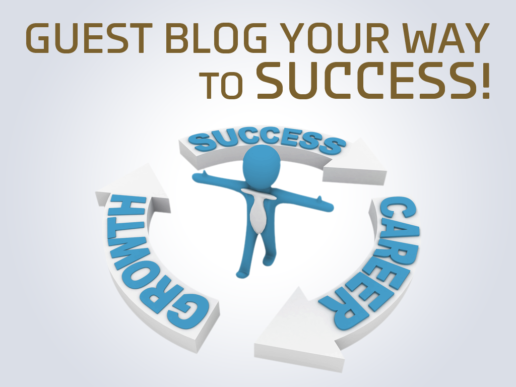 Guest Blog your way to success