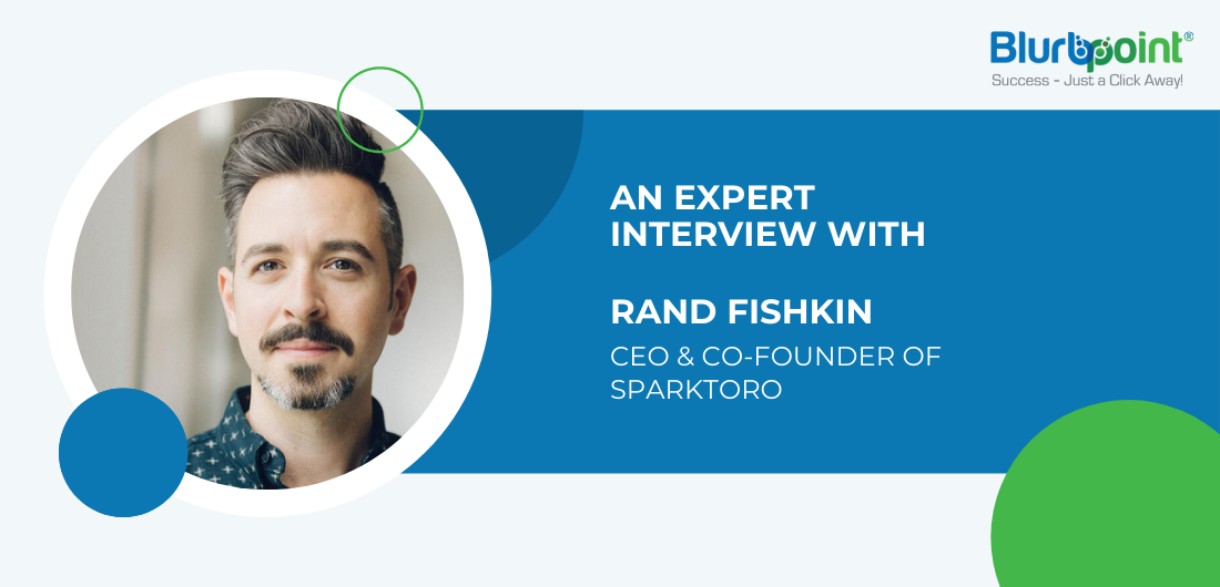 EXPERT INTERVIEW WITH RAND FISHKIN