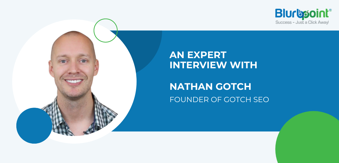 Expert Interview With Nathan Gotch